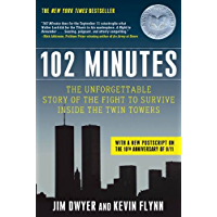 102 Minutes: The Unforgettable Story of the Fight to Survive Inside the Twin Towers (English Edition)