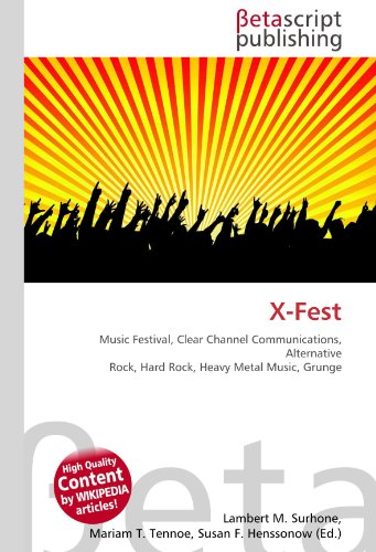 x-fest-music-festival-clear-channel-communications-alternative-rock-hard-rock-heavy-metal-music-grun