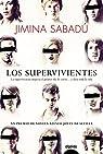 Los supervivientes par Sabadú