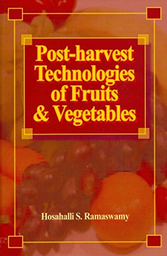 post-harvest-technologies-for-fruits-and-vegetables-by-author-hosahalli-s-ramaswamy-published-on-nov