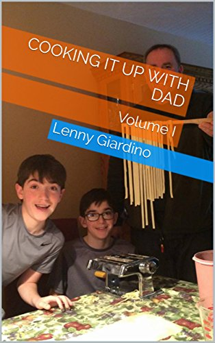 cooking-it-up-with-dad-volume-i-english-edition