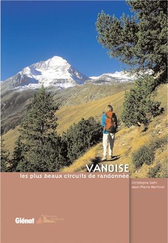 Vanoise : Les plus beaux circuits de randonnée