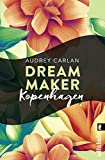 Dream Maker - Kopenhagen (Dream Maker City 3)