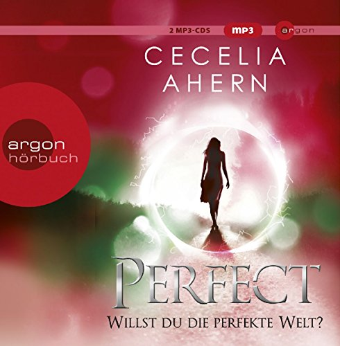 Buchseite und Rezensionen zu 'Perfect – Willst du die perfekte Welt?' von Cecelia Ahern
