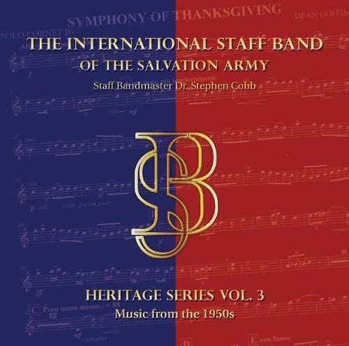 Heritage Series Vol. 3 - Music from the 1950s by The International Staff Band of The Salvation Army -