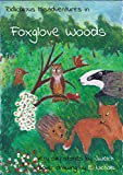 Ridiculous Misadventures in Foxglove Woods (English Edition)