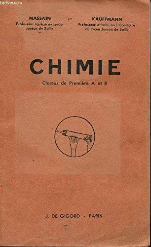 CHIMIE - CLASSES DE PREMIERES A ET B.