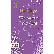 Für immer, Dein Dad (German Edition)