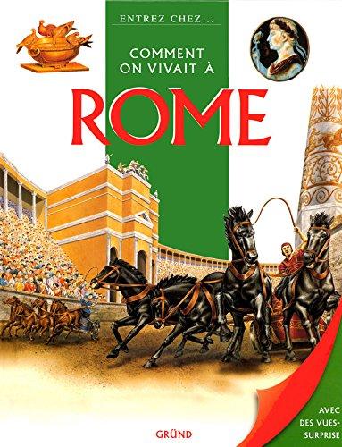 COMMENT ON VIVAIT A ROME