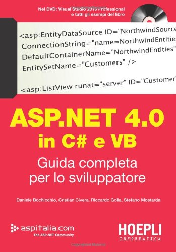 ASP.NET 4.0 in C# e VB. Guida completa per lo sviluppatore. Con DVD