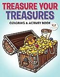 Treasure Your Treasures Coloring & Activity Book