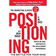 Positioning: The Battle for Your Mind [Lingua inglese]