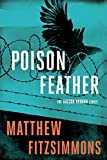 Poisonfeather (The Gibson Vaughn Series Book 2)
