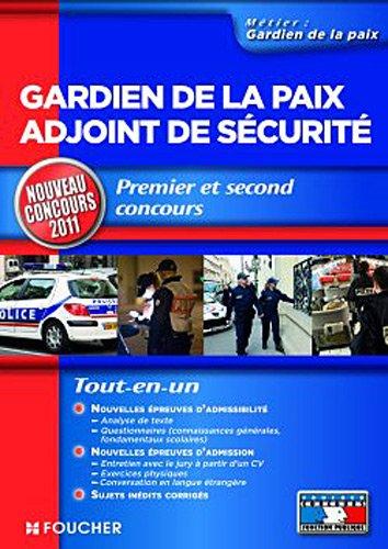 Gardien de la paix adjoint de sécurité Nouveau Concours 2011
