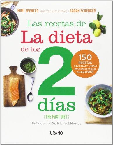 Las Recetas De La Dieta De Los Dos Dias: 1 (Nutrición y dietética)