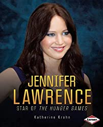 Jennifer Lawrence: Star of the Hunger Games (Gateway Biographies (Paperback))