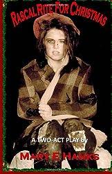 Rascal Rite for Christmas: A Two-Act Play