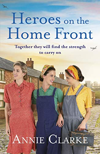 Mulberry Kiss (Heroes on the Home Front: A wonderfully uplifting wartime story (Factory Girls, Band 2))