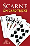 Scarne on Card Tricks (Dover Magic Books) - John Scarne