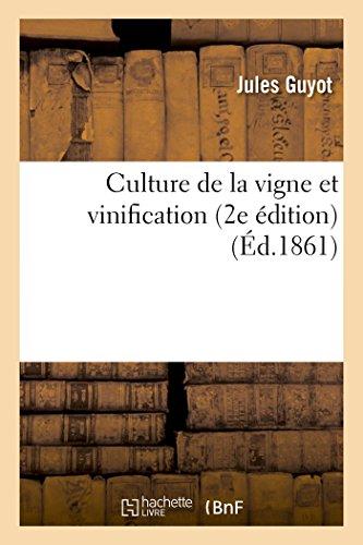 Culture de la vigne et vinification 2e édition