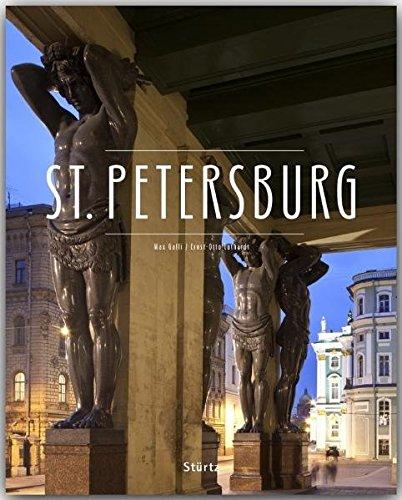 ST. PETERSBURG - Ein Premium***-Bildband in stabilem Schmuckschuber mit 224 Seiten und über 240 Abbildungen - STÜRTZ Verlag