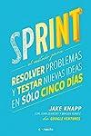 https://libros.plus/sprint-el-metodo-para-resolver-problemas-y-testar-nuevas-ideas-en-solo-5-dias/