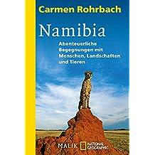 Namibia: Abenteuerliche Begegnungen mit Menschen