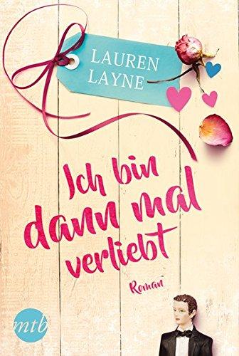 Buchseite und Rezensionen zu 'Ich bin dann mal verliebt' von Lauren Layne