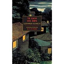 To Each His Own (New York Review Books Classics) by Leonardo Sciascia (2000-10-31)