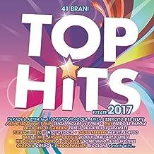 Top Hits - Estate 2017 [2 CD]