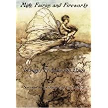 Mists, Fairies, and Fireworks: Debussy's Preludes for Piano (DVD)