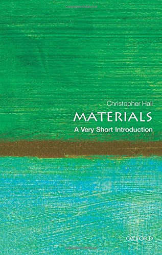 Materials: A Very Short Introduction (Very Short Introductions) por Christopher Hall