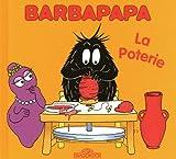 """Afficher """"La petite bibliothèque de Barbapapa La poterie"""""""