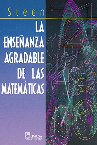 La ensenanza agradable de las matematicas/On the Shoulder of Giants por Lynn Arthur Steen