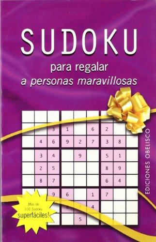 Sudoku para regalar a personas maravillosas (LIBROS SINGULARES) por Aa.Vv.