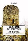 Le crime du château de l'Ours: Lagarde ...