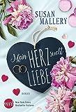 Mein Herz sucht Liebe von Susan Mallery