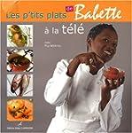Les p'tits plats de Babette � la t�l�