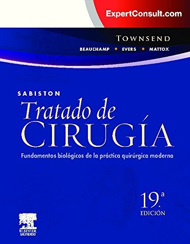 Sabiston. Tratado de cirugia + ExpertConsult. Fundamentos biologicos de la practica quirurgica moderna (Spanish Edition) by Jr. Courtney M. Townsend (2013-05-24)