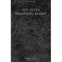 Jiu-Jitsu Training Diary: Training journal/diary/log  150 sessions
