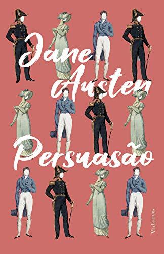 Persuasão (Clássicos da Literatura Universal) (Portuguese Edition)