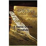 Teoria del Complotto: Il Nuovo Ordine Mondiale (limited edition) (Italian Edition)