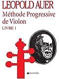 Méthode progressive volume 1 --- Violon