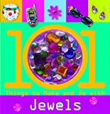 101 Things to Make and Do with Jewels [With Sparkly Jewels]