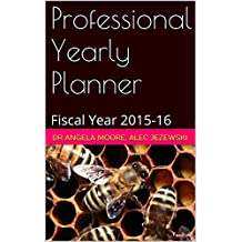 Professional Yearly Planner: Fiscal Year 2015-16 (Office Planner)