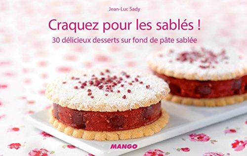Craquez pour les sablés ! (Craquez...) (French Edition)