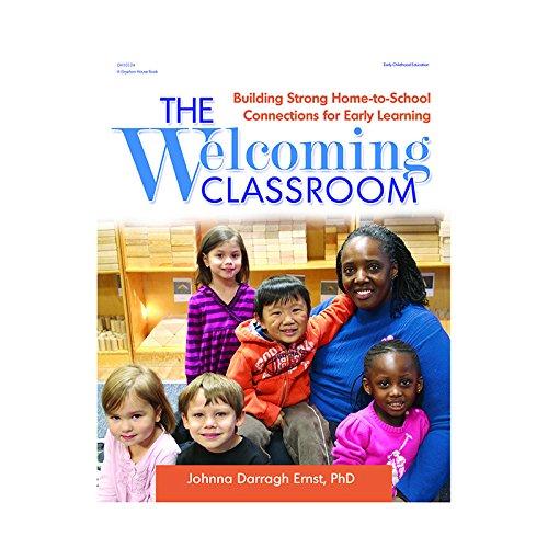 La Bienvenida en el aula: construcción fuerte home-to-school conexiones para aprendizaje temprano por Johnna Darragh Ernst (2014–11–01) Paperback