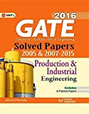 Gate Paper Production & Industrial Engineering 2016: Solved Papers 2005 & 2007 - 2015
