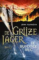 De brandende brug (De Grijze Jager Book 2)
