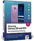 Samsung Galaxy S9 und S9+: Die verständliche Anleitung. Alle Android-Funktionen erklärt: Telefonie, Internet, E-Mails,